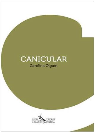 Canicular – Carolina Olguín