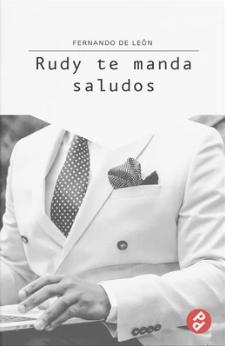 Rudy te manda saludos