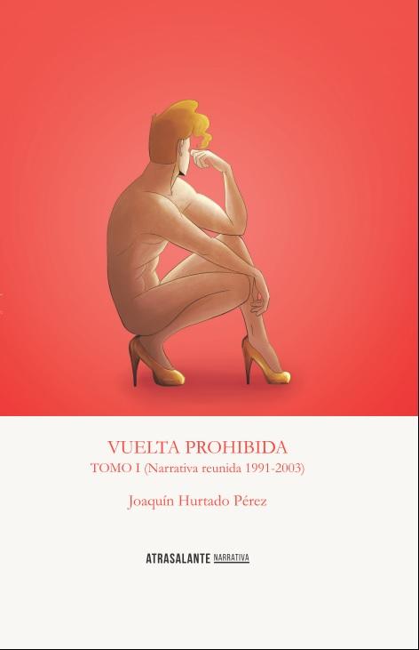Vuelta Prohibida – Joaquín Hurtado