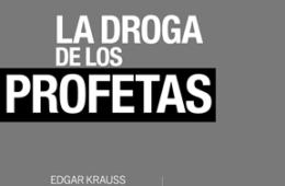 La droga de los profetas