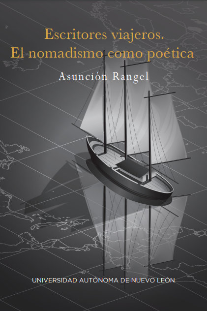 Escritores viajeros. El nomadismo como poética