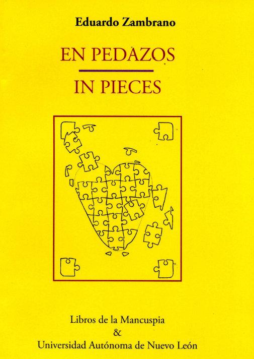 En pedazos/In pieces